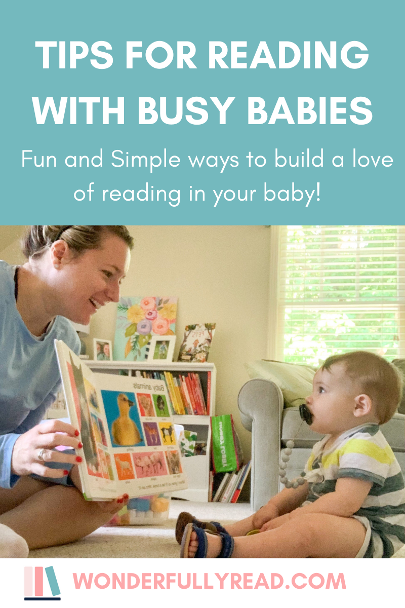 Tips for Reading With A Busy Baby!
